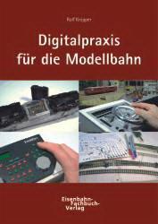 Knipper: Digitalpraxis für die Modellbahn